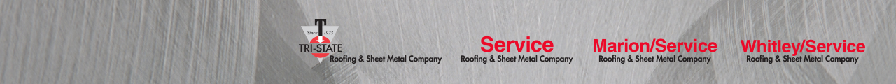 Tri State/Service Roofing U0026 Sheet Metal Group U2013 Time Tested, Field Proven.  Since 1923
